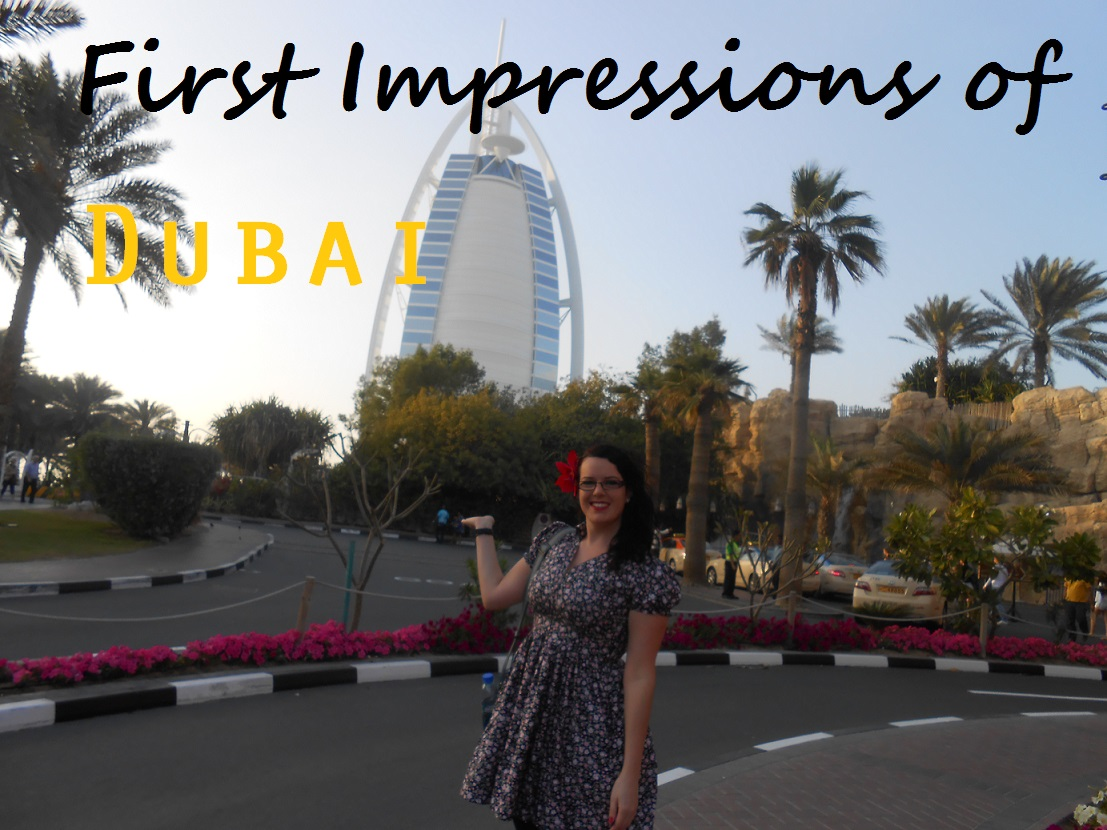 First impressions of Dubai