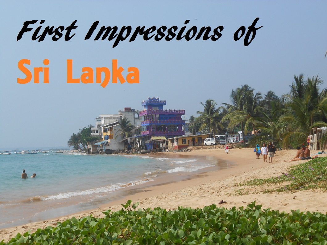 First Impressions of Sri Lanka