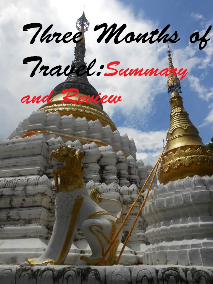 Three months of Travel: Summary and review