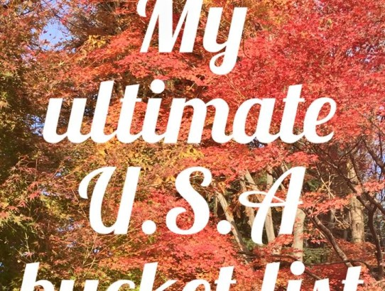 My ultimate USA bucket list