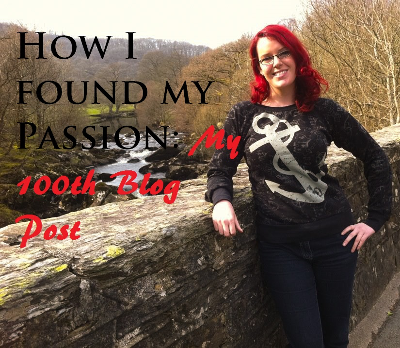 How I discovered my Passion, My 100th Blog post